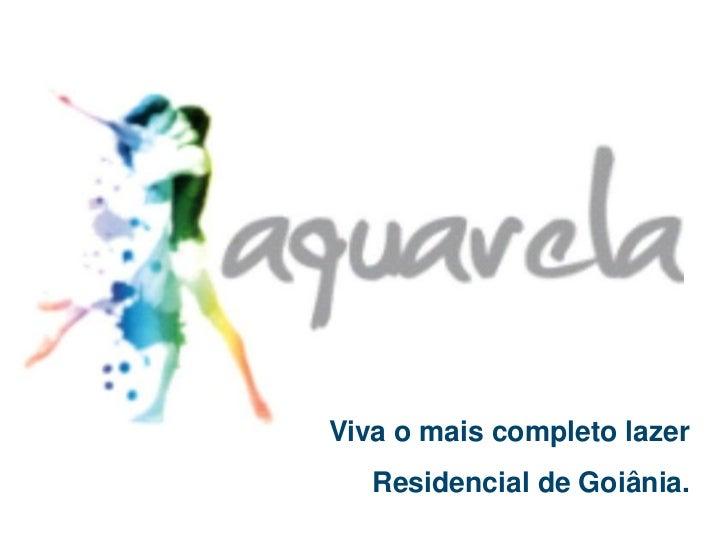Viva o mais completo lazer   Residencial de Goiânia.