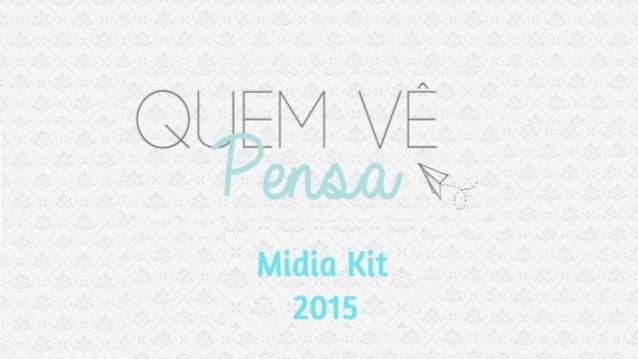 """Q MVÉ  @mw wffig""""  Midia Kit 2015"""