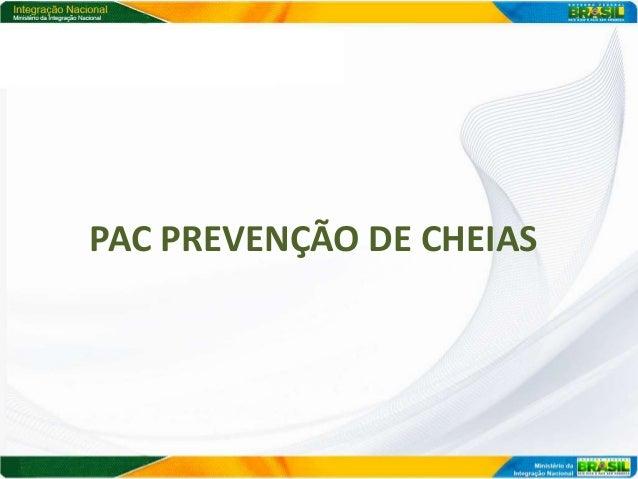 PAC PREVENÇÃO DE CHEIAS