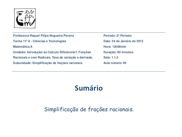 Professora Raquel Filipa Nogueira Pereira                Período: 2º PeríodoTurma 11º A - Ciências e Tecnologias          ...