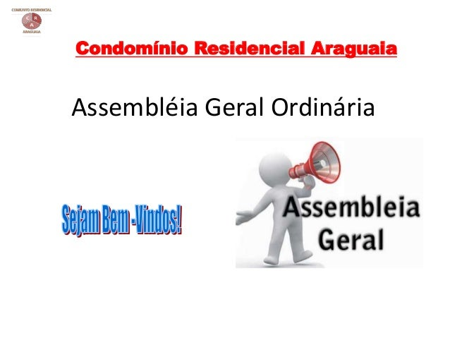 Assembléia Geral Ordinária Condomínio Residencial Araguaia
