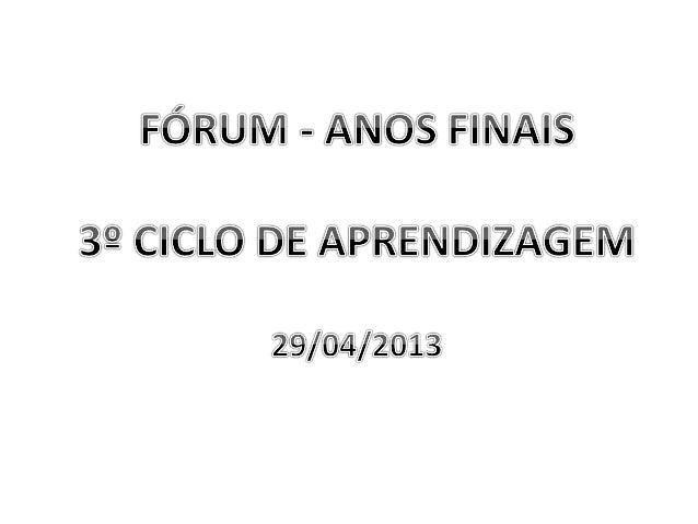 PautaAbertura;Socialização do Fórum Regional;Apresentação da proposta para organizaçãodos Fóruns;Organização da sequen...