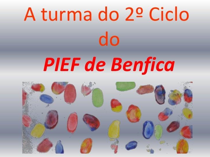 A turma do 2º Ciclo        do  PIEF de Benfica