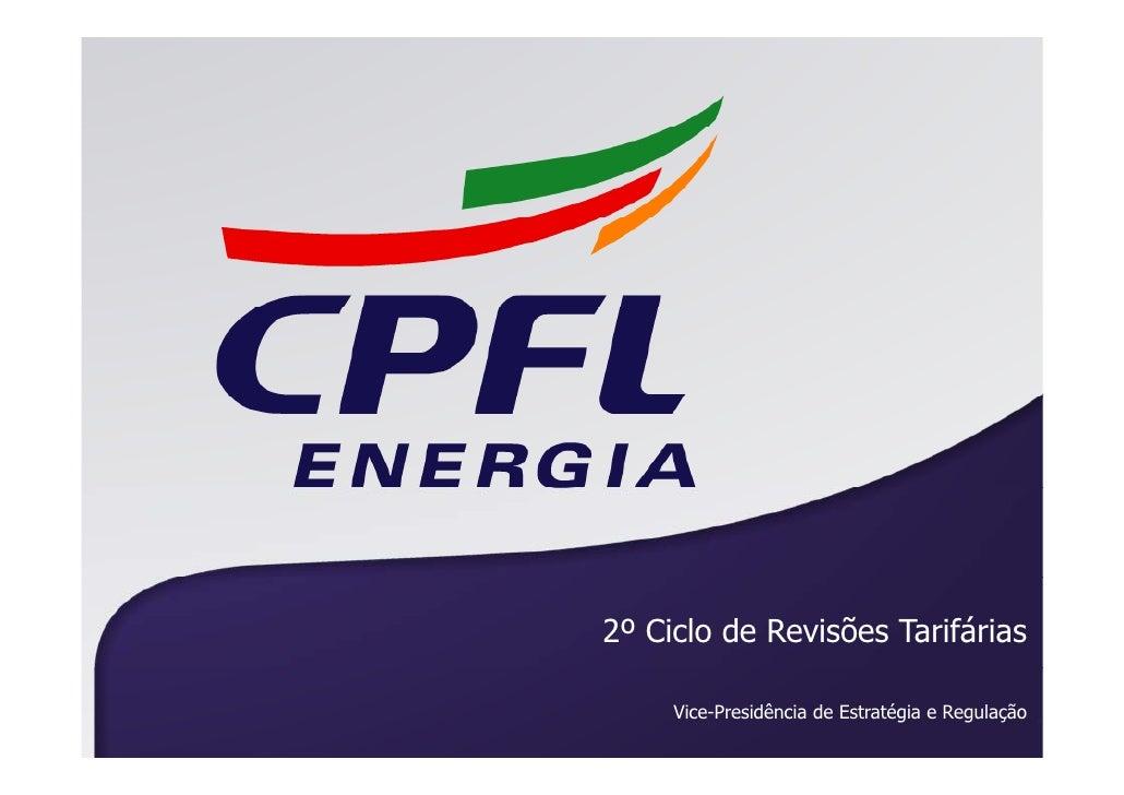 2º Ciclo de Revisões Tarifárias       Vice-Presidência de Estratégia e Regulação