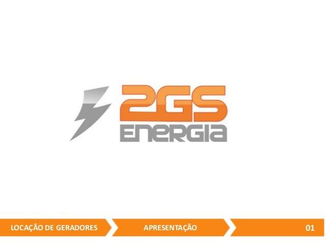 APRESENTAÇÃO  LOCAÇÃO DE GERADORES  01