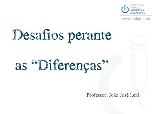 """COIED2_Desafios perante as """"diferenças"""""""