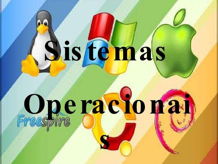 Sistemas  Operacionais Sistemas Operacionais