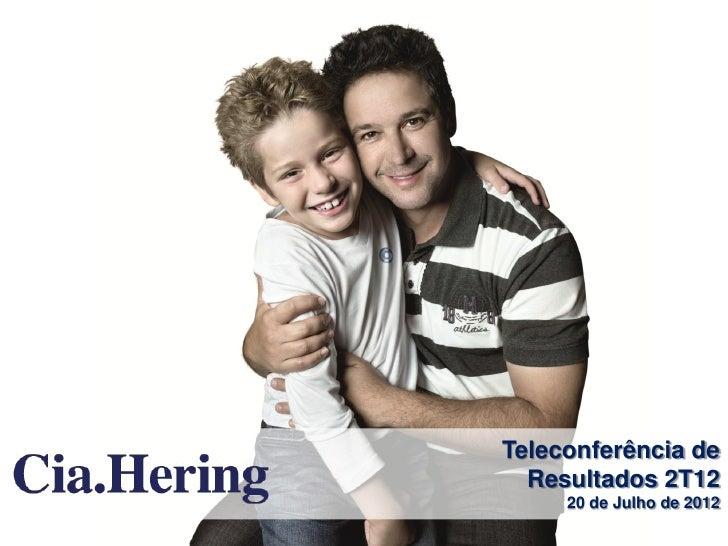 Teleconferência de  Resultados 2T12     20 de Julho de 2012