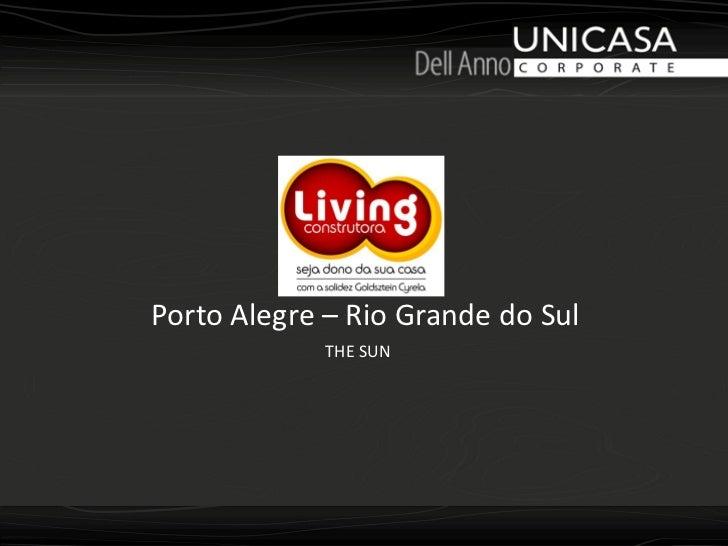 Porto Alegre – Rio Grande do Sul             THE SUN