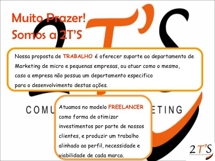 Apresentação 2T'S Comunicação e Marketing Slide 3