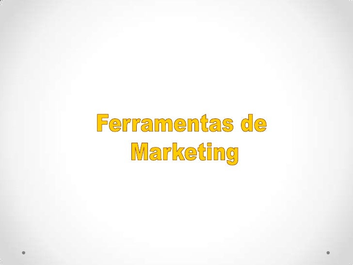 Ferramentas de <br />Marketing<br />