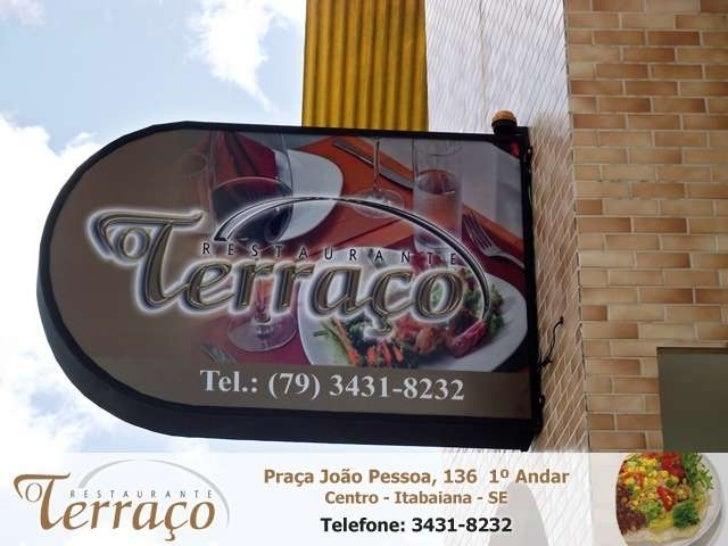 Restaurante O Terraço - WWW.BRASIL102ITABAIANA.COM.BR