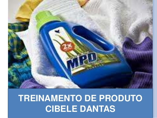 TREINAMENTO DE PRODUTO CIBELE DANTAS