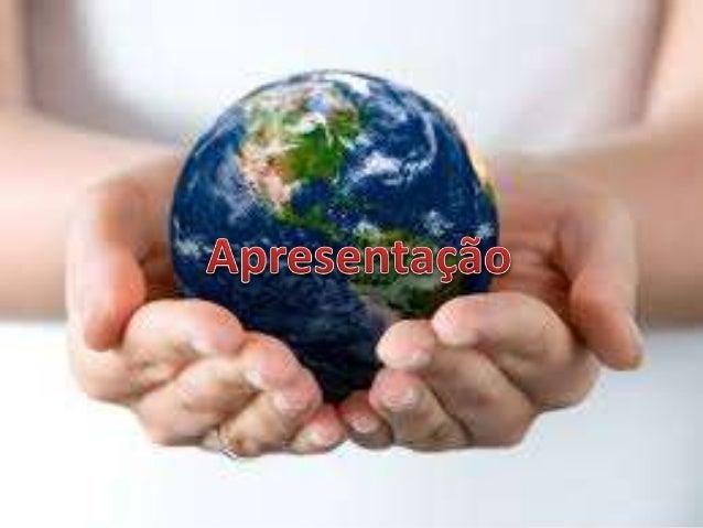 Américas Central e do Norte América do Sul África Ásia Europa  Oceania O mundo