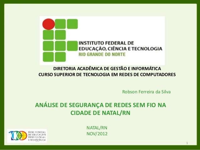 DIRETORIA ACADÊMICA DE GESTÃO E INFORMÁTICA CURSO SUPERIOR DE TECNOLOGIA EM REDES DE COMPUTADORES                         ...