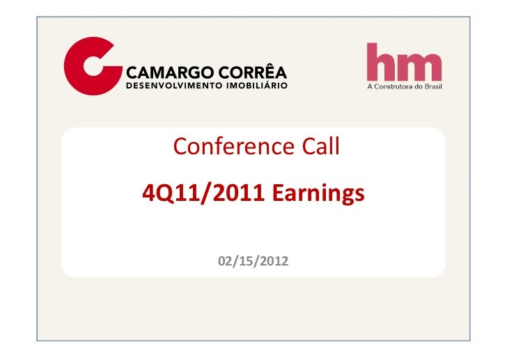 Conference Call4Q11/2011 Earnings      02/15/2012