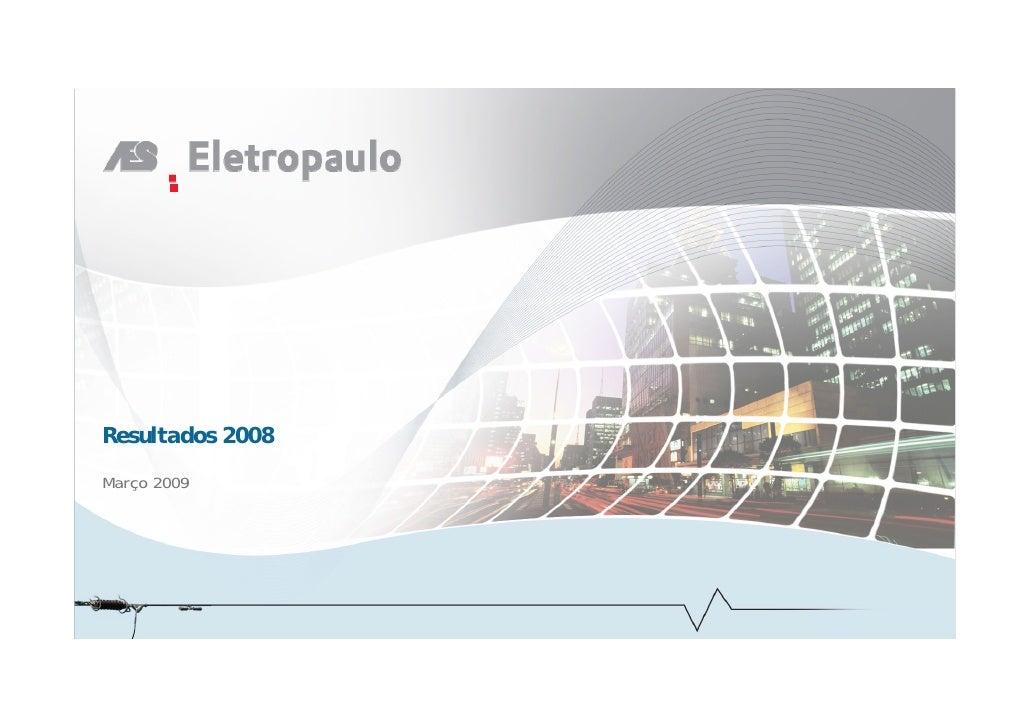 Resultados 2008  Março 2009