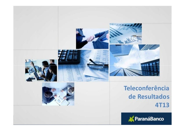 Teleconferência de Resultados 4T13