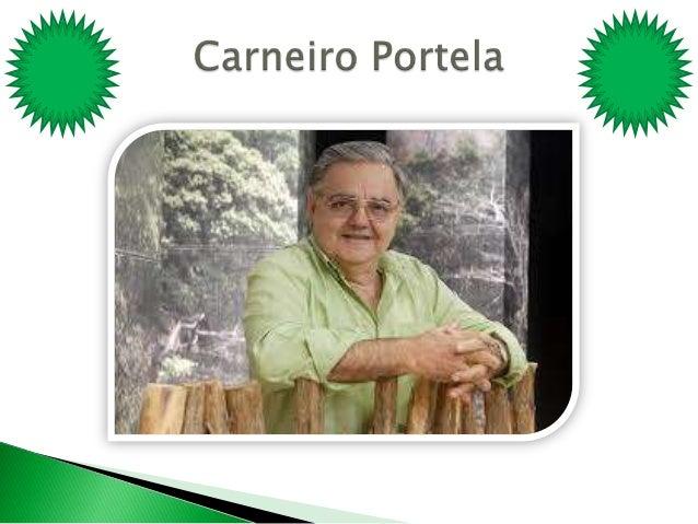   Antônio carneiro Portela nasceu em Coreaú-Ceará , a 15 de julho de 1950 . Filho de Francisco carneiro Portela e de Tere...