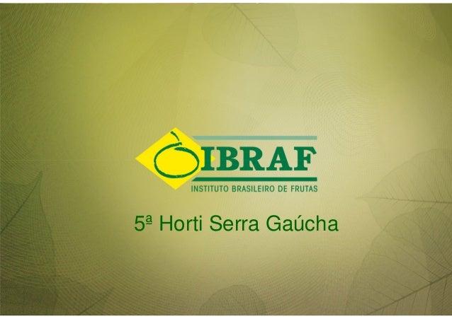 5ª Horti Serra Gaúcha