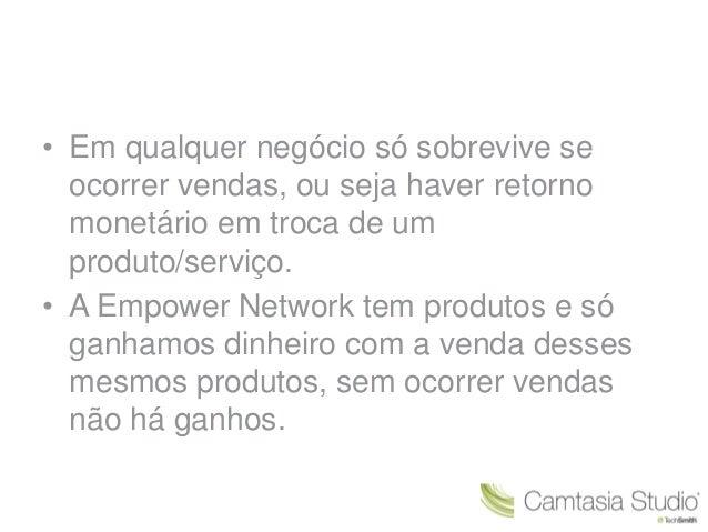 • Em qualquer negócio só sobrevive se  ocorrer vendas, ou seja haver retorno  monetário em troca de um  produto/serviço.  ...