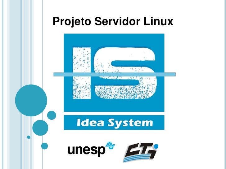 Projeto Servidor Linux