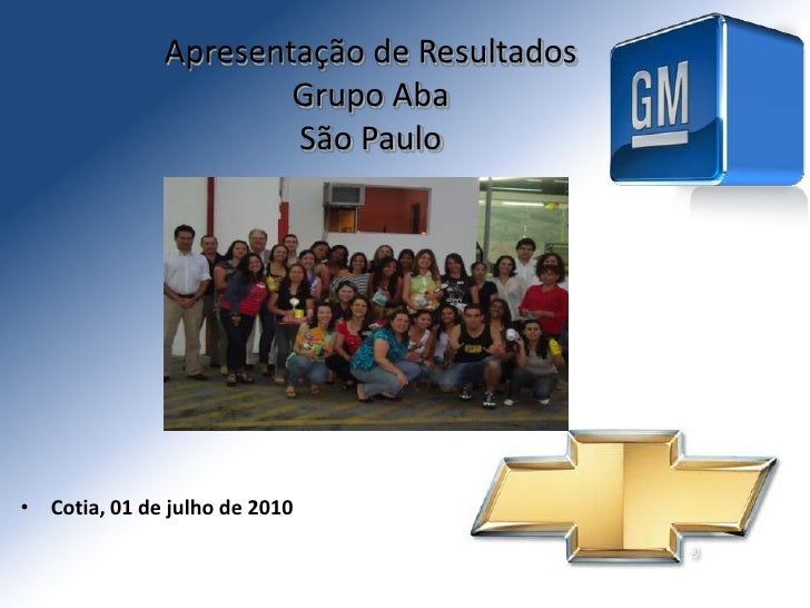 Apresentação de Resultados Grupo AbaSão Paulo<br /><ul><li>Cotia, 01 de julho de 2010</li></li></ul><li>Comparativo Qualit...