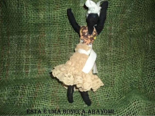 rEsta é uma boneca Abayomi