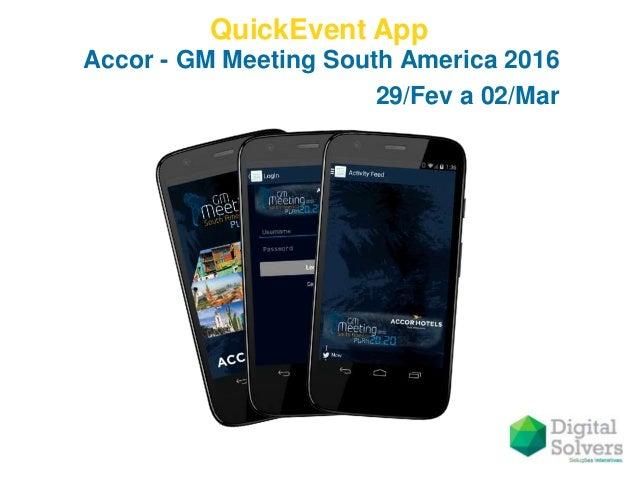 QuickEvent App Accor - GM Meeting South America 2016 29/Fev a 02/Mar