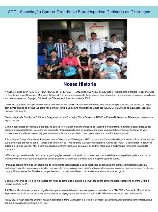 ADD - Associação Campo-Grandense Paradesportiva Driblando as Diferenças                                                   ...