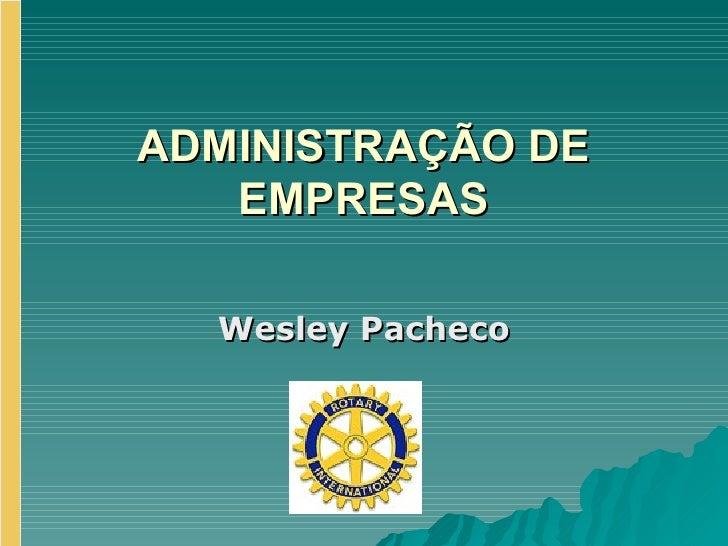 Apresentação ADMINISTRAÇÃO DE EMPRESAS