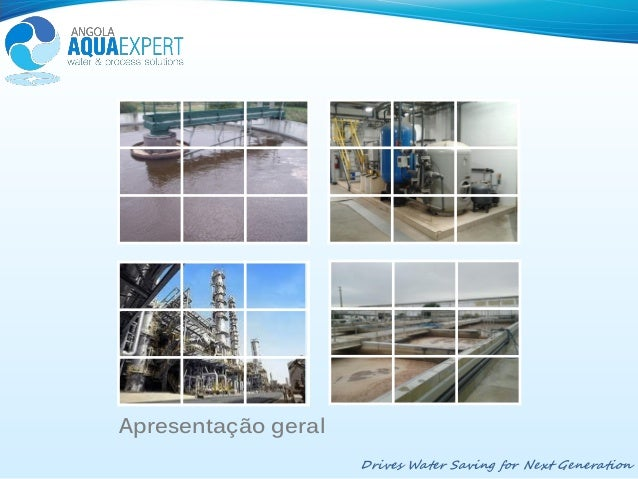 Apresentação geralDrives Water Saving for Next Generation