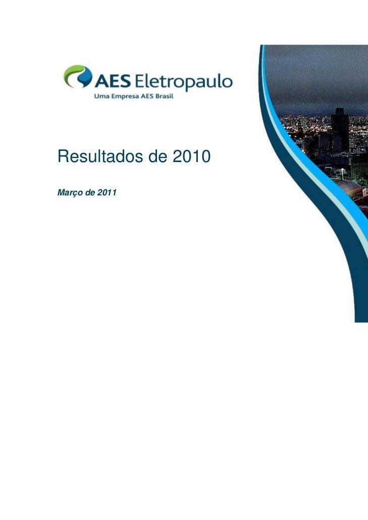 Resultados de 2010Março de 2011
