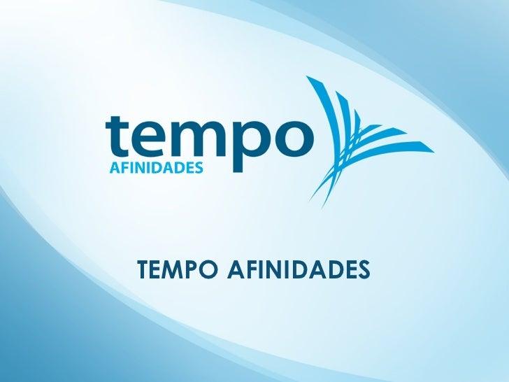 TEMPO AFINIDADES