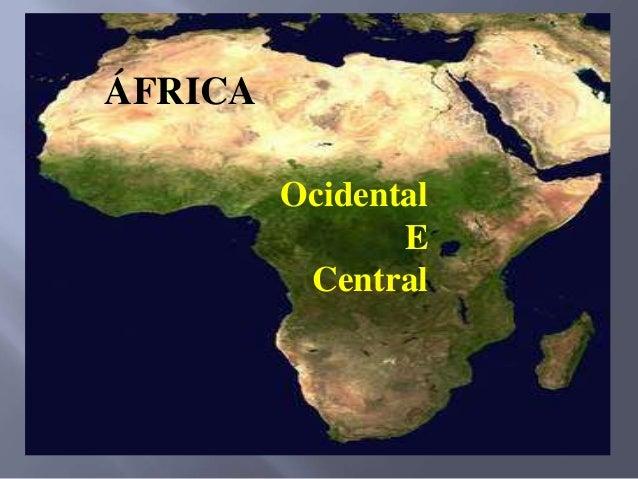 Ocidental E Central ÁFRICA