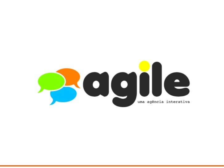 Quem somos?A Agile é uma agência online totalmente interativa, voltada a tornar possível os projetos deseus clientes, ofer...