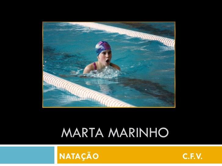MARTA MARINHONATAÇÃO         C.F.V.