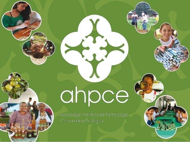 HISTÓRICO A criação da AHPCE, em 1997, se relaciona com a história da criação da Reserva da Biosfera do Cinturão Verde de ...
