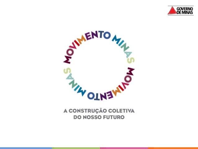 Por que        as pessoas participam?www.movimentominas.mg.gov.br | facebook.com/MovimentoMinas