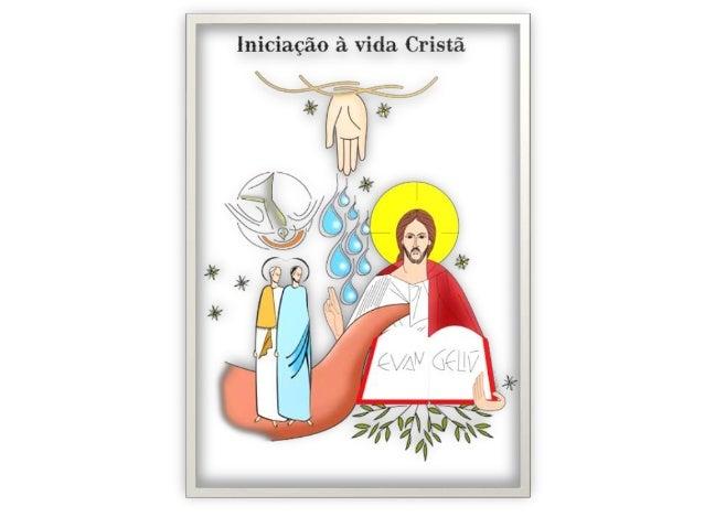 """Apresentação • """"Iniciação à Vida Cristã"""" atende a um pedido da 46ª Assembléia Geral dos Bispos do Brasil, celebrada em 200..."""