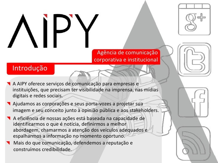 Agência de comunicação                                     corporativa e institucionalIntroduçãoA AIPY oferece serviços de...
