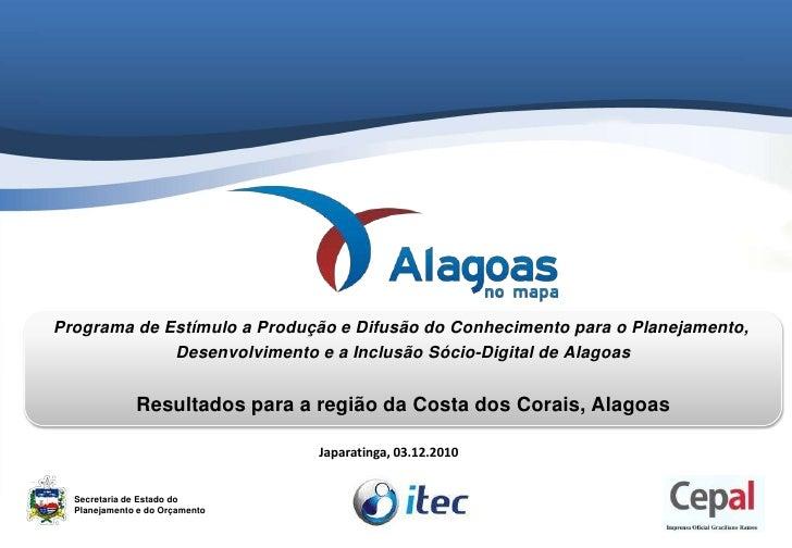Programa de Estímulo a Produção e Difusão do Conhecimento para o Planejamento, <br />Desenvolvimento e a Inclusão Sócio-Di...