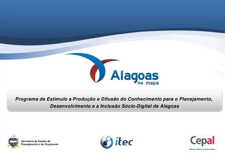 Apresentação Oficial Programa Alagoas no Mapa