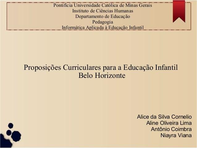 Pontifícia Universidade Católica de Minas Gerais Instituto de Ciências Humanas Departamento de Educação Pedagogia Informát...