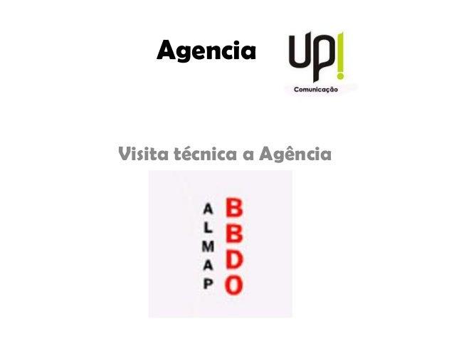 Agencia Visita técnica a Agência