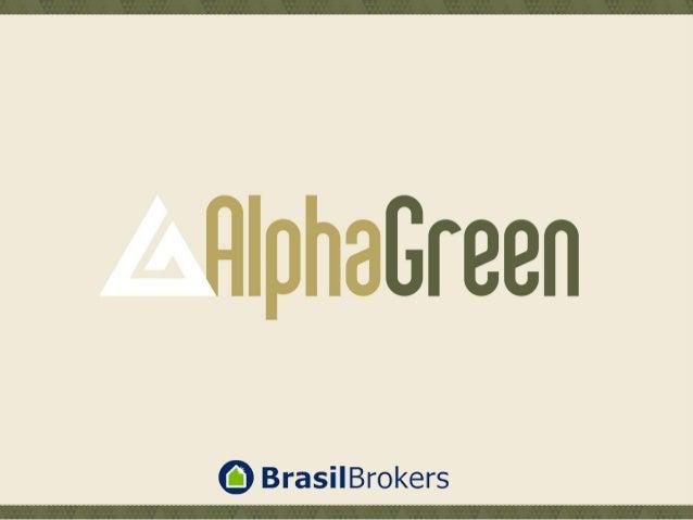 AlphaGreen é Pure Inspiration. E Pure Inspiration é viver cercado de muito verde e água, num paisagismo exuberante, com ri...