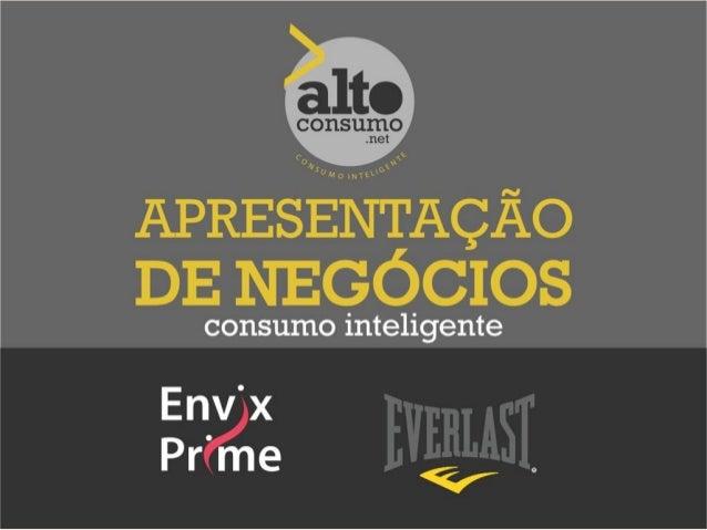 Apresentação Alto Consumo Everlast Envix Prime