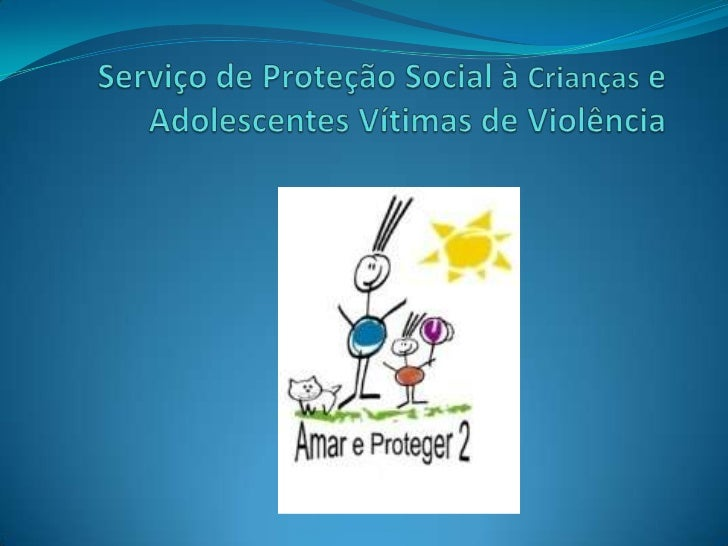 PARCERIAO Amar e Proteger2 é um serviço implantado devido aparceria estabelecida entre a ONG União Social BrasilGigante e ...