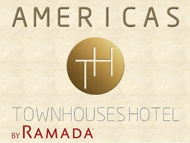 AMÉRICAS TOWNHOUSES HOTEL by RAMADA
