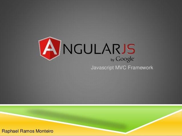 Javascript MVC Framework Raphael Ramos Monteiro
